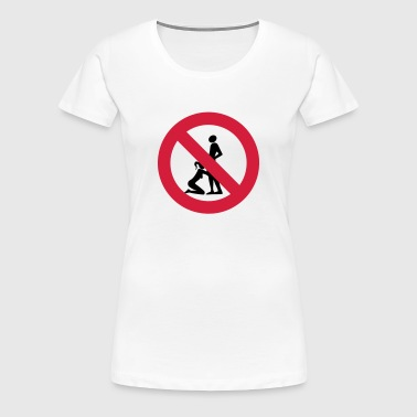 interdiction de ... - T-shirt Premium Femme