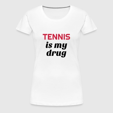 Tennis - Sport - Racket - Tennis Player - Tenis - T-shirt Premium Femme