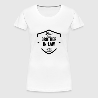 Sister in law Brother in law Beau Frère Wedding - Women's Premium T-Shirt
