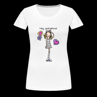 'hey gorgeous' - groovy chick friend - Women's Premium T-Shirt