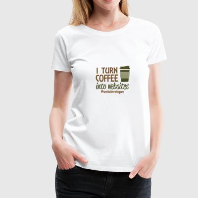 i turn coffee into code - Women's Premium T-Shirt