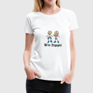 We're Engaged - Women's Premium T-Shirt
