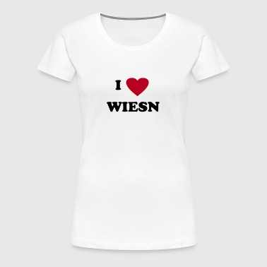 I love Wiesn - Frauen Premium T-Shirt