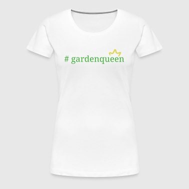 garden Queen - Women's Premium T-Shirt