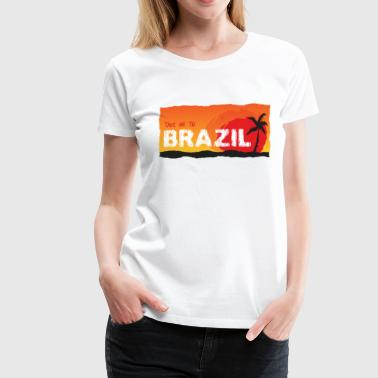 Take Me To Brazil - Women's Premium T-Shirt