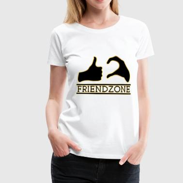 Friendzone Gold friend Liebe Love Single gift - Frauen Premium T-Shirt