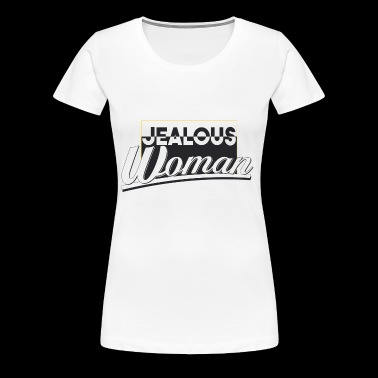 jealous woman - Women's Premium T-Shirt