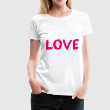 Statement Wear Love - Vrouwen Premium T-shirt
