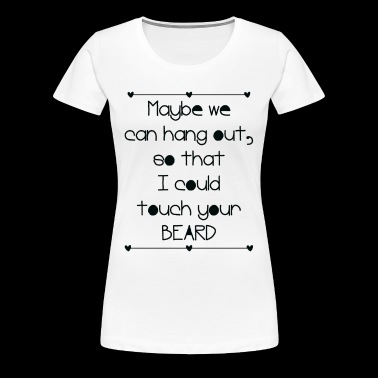 Hang out - Women's Premium T-Shirt