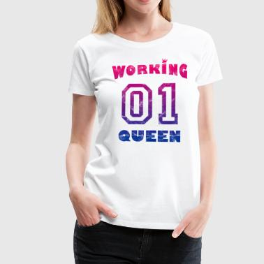 Work Job Workaholic - Working Queen vintage - Women's Premium T-Shirt