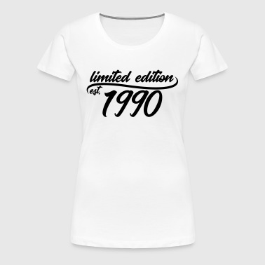 Limited Edition 1990 is - T-shirt Premium Femme