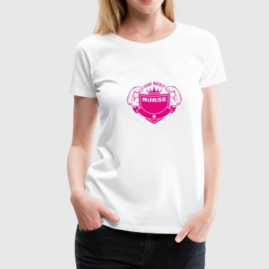 The best nurse - Women's Premium T-Shirt