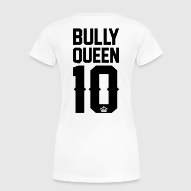 Bully-Queen - Frauen Premium T-Shirt