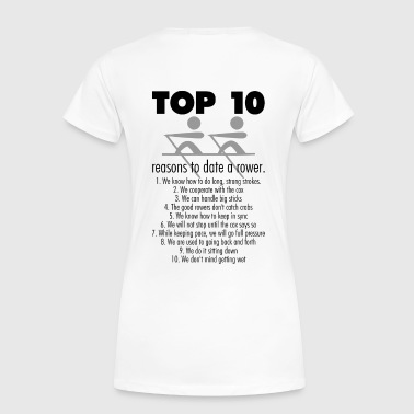 Top 10 Reasons to date a rower - Women's Premium T-Shirt