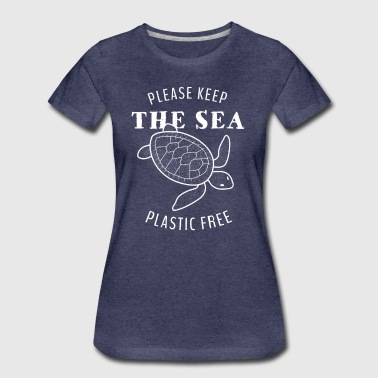 Plastic Turtle Please Keep the Sea Plastic Free - Women's Premium T-Shirt
