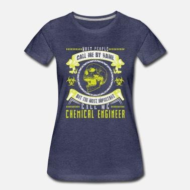 89299c97a Ingeniero Químico   Regalo de Ingeniería Química - Camiseta premium mujer