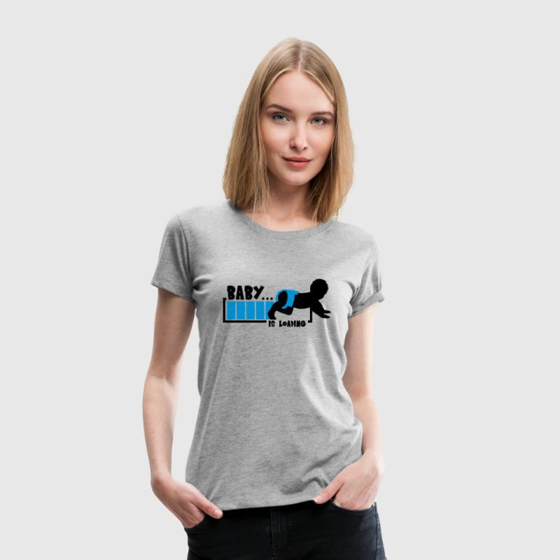 Baby Is Loading Boy - T-shirt Premium Femme