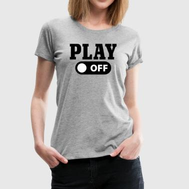 Play off - Frauen Premium T-Shirt