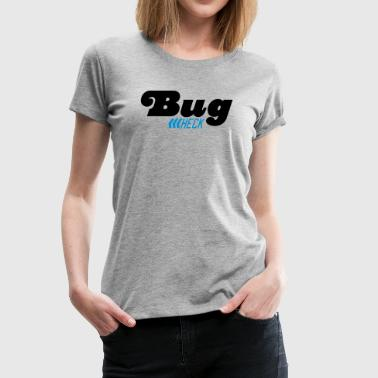 Bug - Frauen Premium T-Shirt