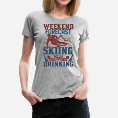 Drink Driving Skiing Beer Drinking Alcohol - Women's Premium T-Shirt