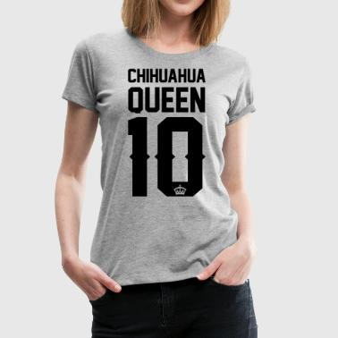 King And Queen Chihuahua-Queen - Women's Premium T-Shirt