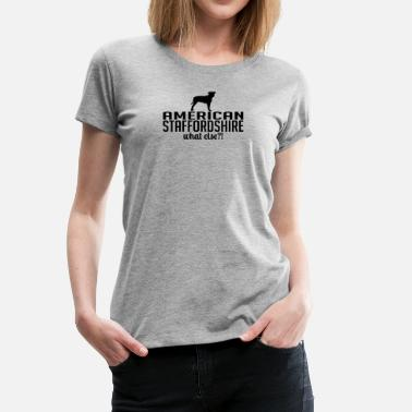 Staffordshire Staffordshire whatelse - T-shirt Premium Femme
