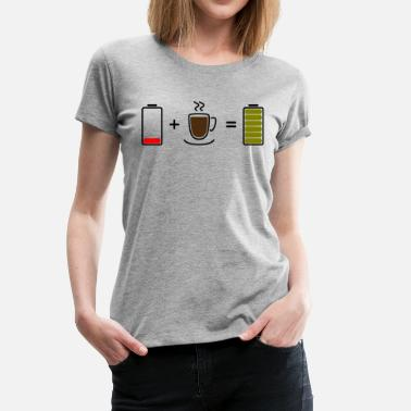 Charged Up Coffee charges the battery - Women's Premium T-Shirt