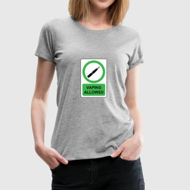 Vaping allowed - Women's Premium T-Shirt