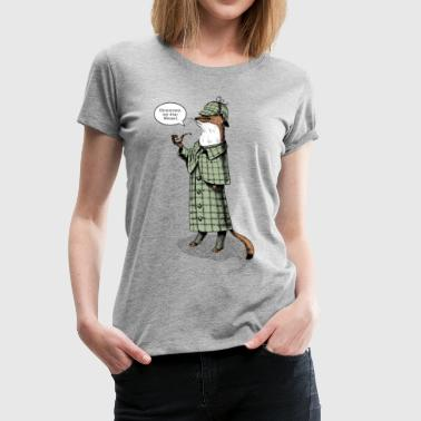 Stoat Detective - quote - Frauen Premium T-Shirt