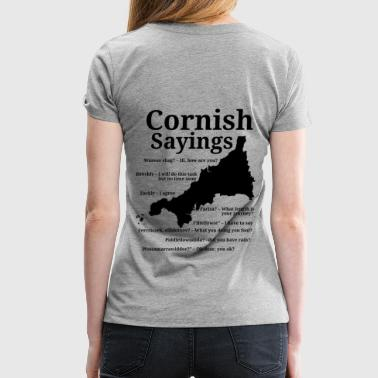 Cornwall Cornish sayings - Women's Premium T-Shirt