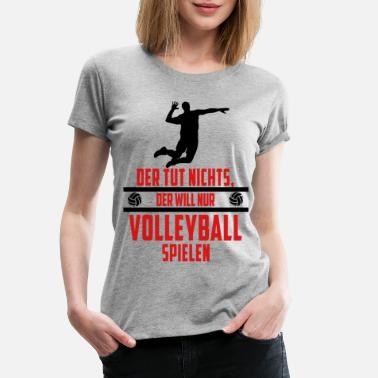 Volleyball volleyball - Dame premium T-shirt