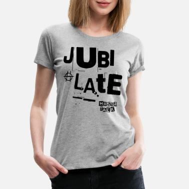 Jubilation Jubilate Bag - Women's Premium T-Shirt