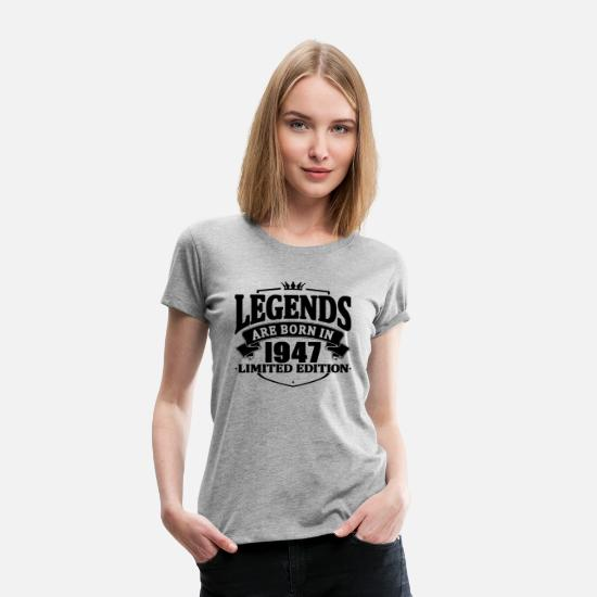Birthday T-Shirts - legends are born in 1947 - Women's Premium T-Shirt heather grey