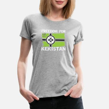 Pepe The Frog Freedom For Kekistan - Women's Premium T-Shirt