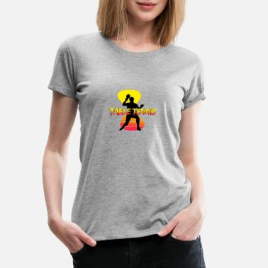 Tennis de table Ping Pong - T-shirt premium Femme