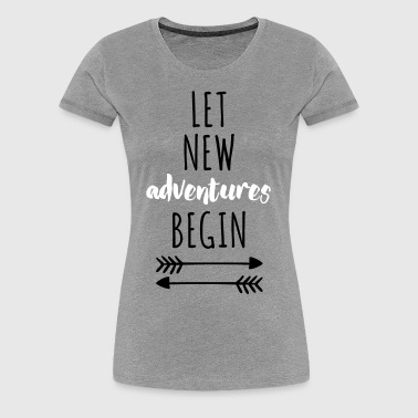 New Adventures - Women's Premium T-Shirt