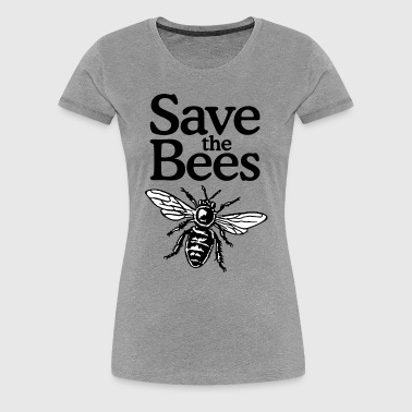 Save The Bees Beekeeper Quote Design (two-color) - Vrouwen Premium T-shirt