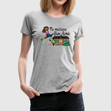 My beloved mistress-end of year gift - Women's Premium T-Shirt