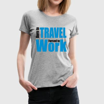 2541614 13082071 travel - Frauen Premium T-Shirt