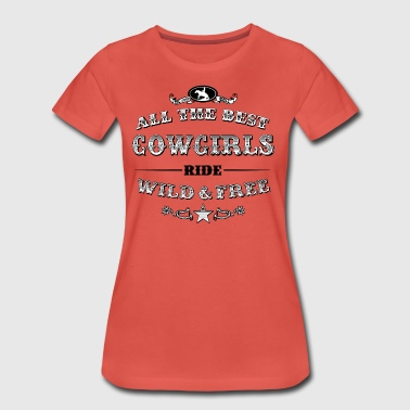 Cowgirls Filled - Frauen Premium T-Shirt