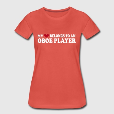 MY HEART BELONGS TO AN OBOE PLAYER - Women's Premium T-Shirt