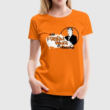 The Fresh King of Holland - Vrouwen Premium T-shirt