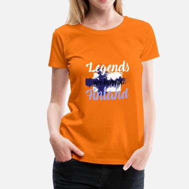 Helsinki Quotes Legends are born in Finland - Women's Premium T-Shirt