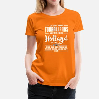 Holland Fußball Holland  - Frauen Premium T-Shirt