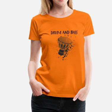 Percussion Djembe Player must have Shirt - T-shirt Premium Femme