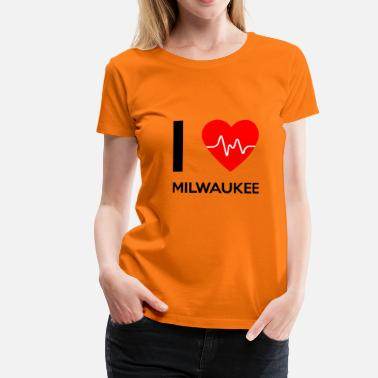 Milwaukee Amo Milwaukee - amo Milwaukee - Maglietta Premium da donna