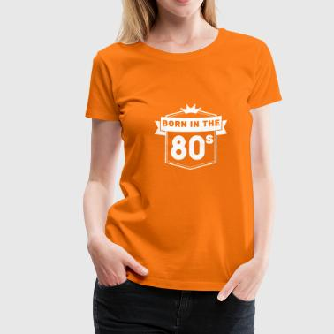 Birthday 80 - Women's Premium T-Shirt
