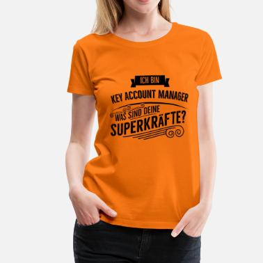 Account Manager Key Account Manager - Frauen Premium T-Shirt
