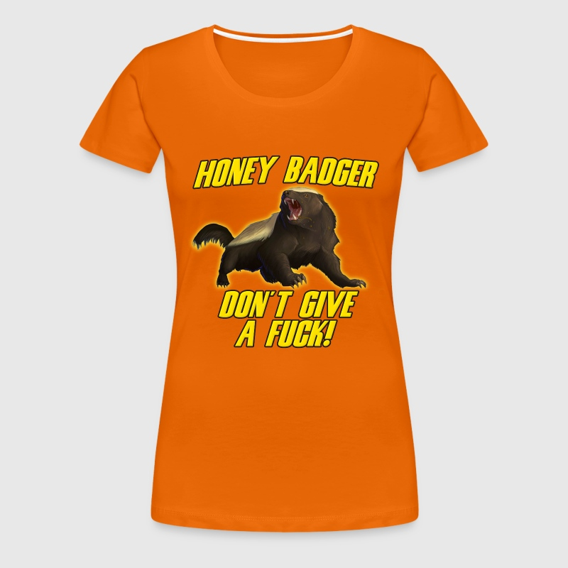 Honey Badger Don't Give A Fuck - Women's Premium T-Shirt