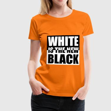 White Is The New Black - Camiseta premium mujer